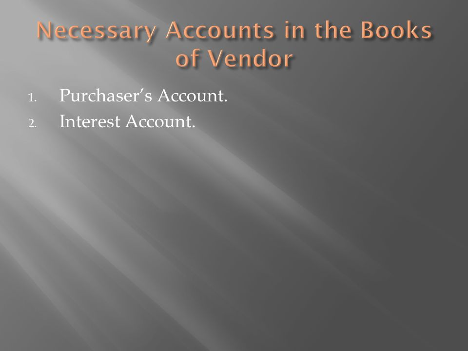 Necessary Accounts in the Books of Vendor