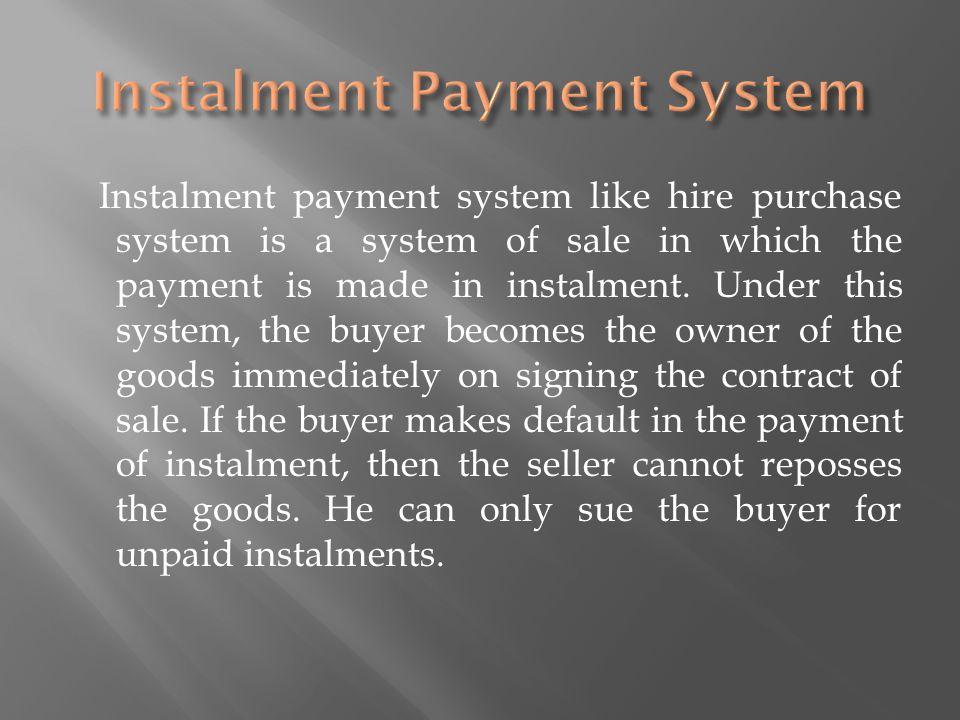 Instalment Payment System