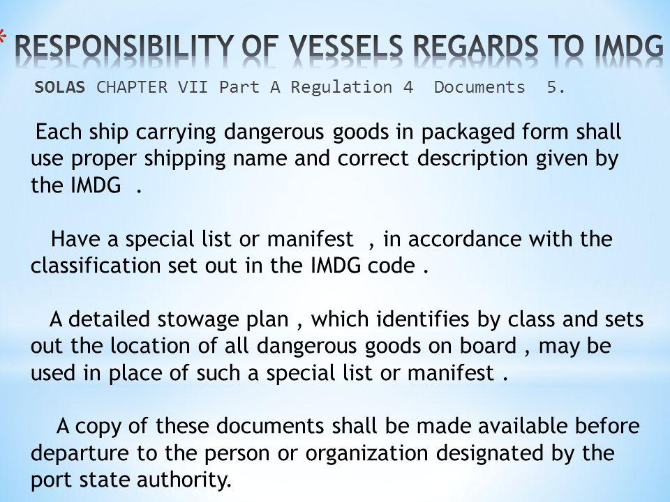 RESPONSIBILITY OF VESSELS REGARDS TO IMDG