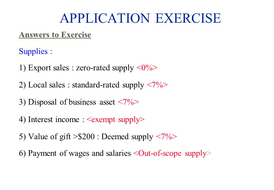 APPLICATION EXERCISE Answers to Exercise Supplies :