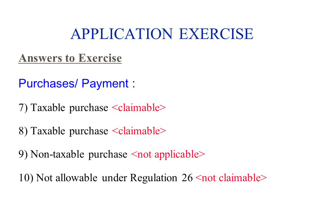 APPLICATION EXERCISE Answers to Exercise Purchases/ Payment :