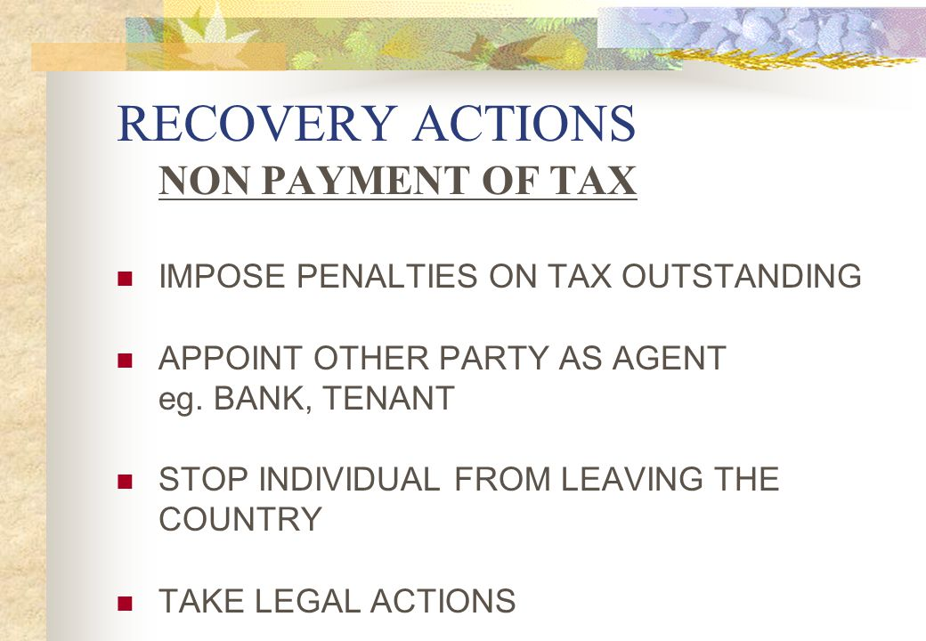 RECOVERY ACTIONS NON PAYMENT OF TAX