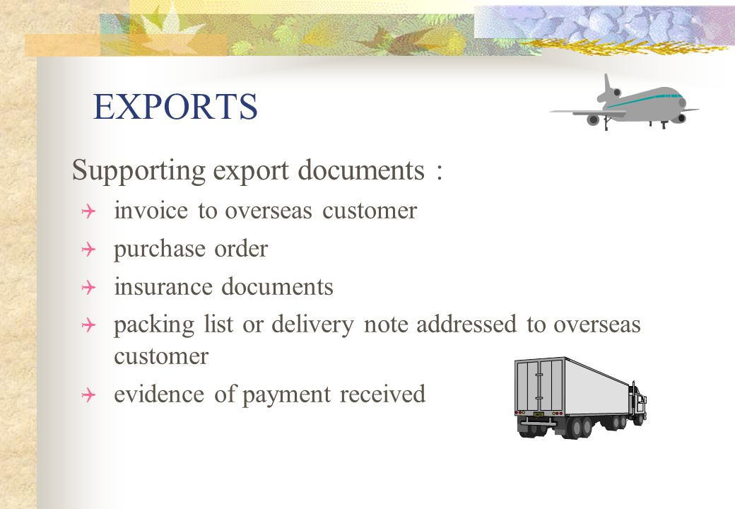 EXPORTS Supporting export documents : invoice to overseas customer
