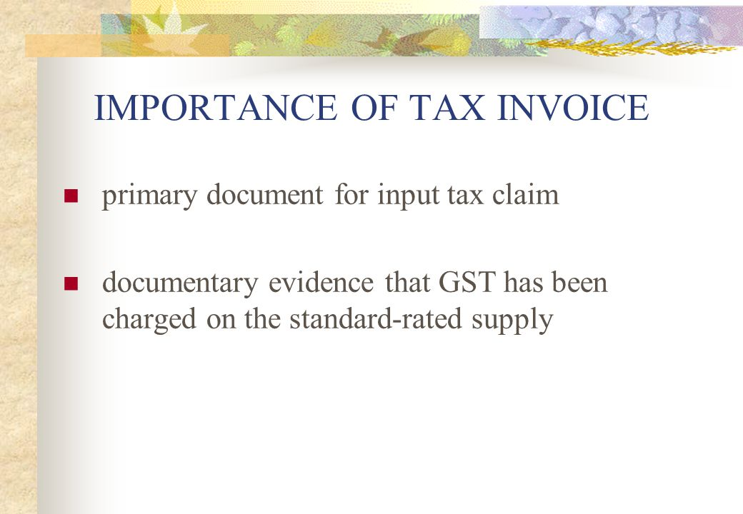 IMPORTANCE OF TAX INVOICE
