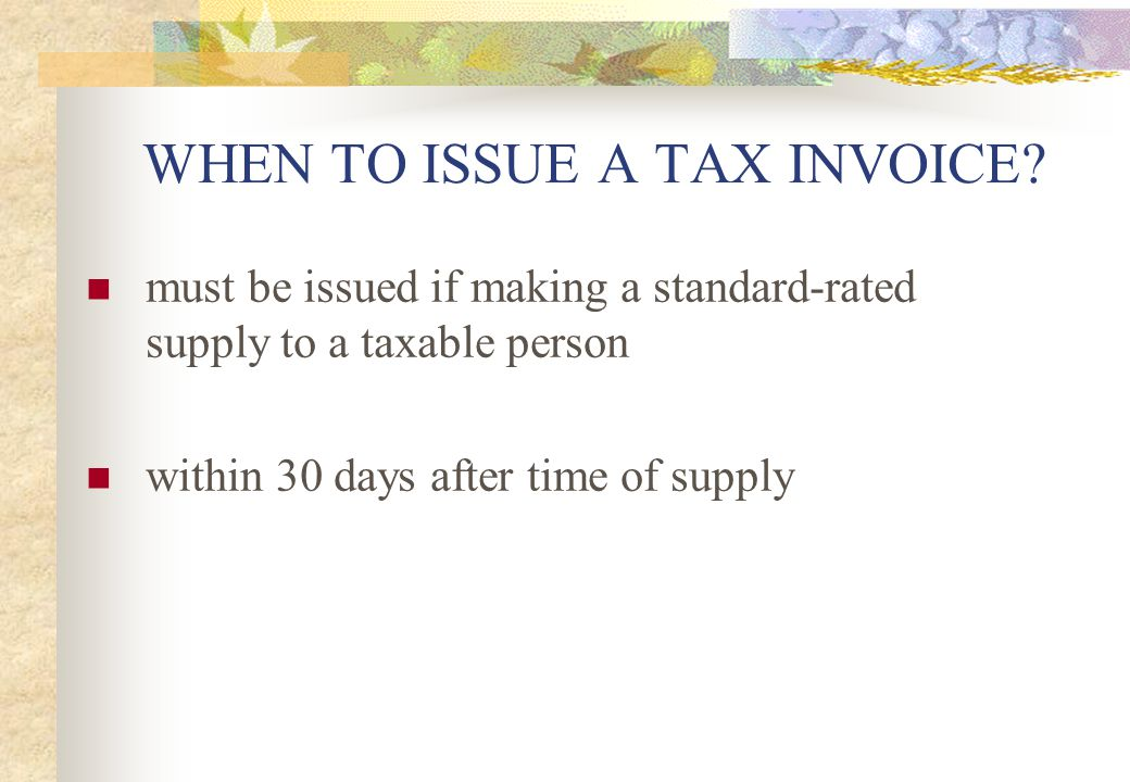 WHEN TO ISSUE A TAX INVOICE