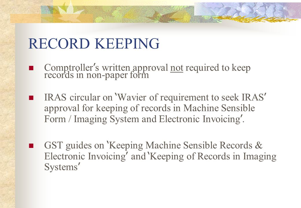 RECORD KEEPING Comptroller's written approval not required to keep records in non-paper form.