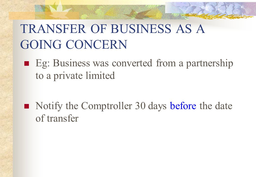 TRANSFER OF BUSINESS AS A GOING CONCERN