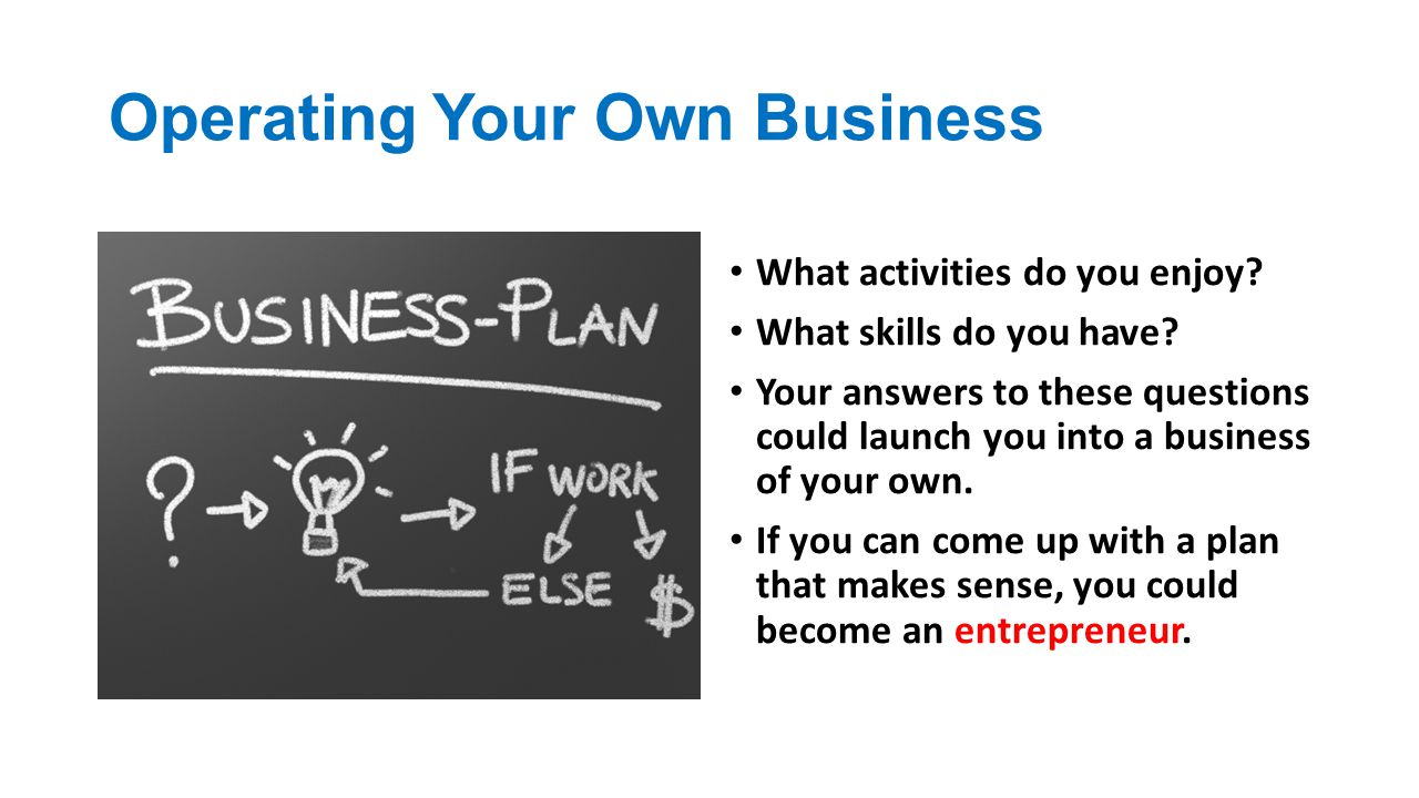 Operating Your Own Business