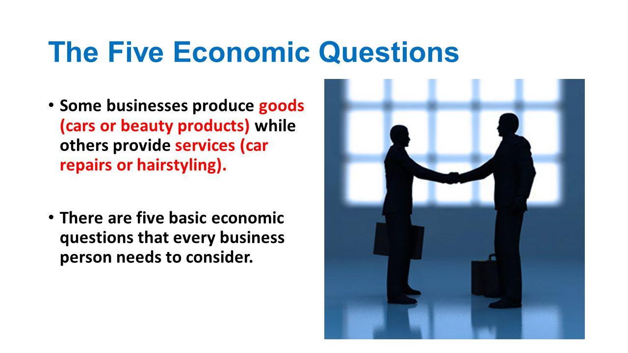 The Five Economic Questions