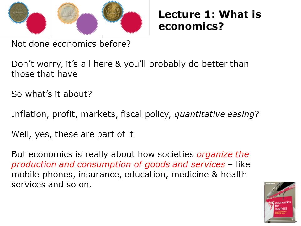 Lecture 1: What is economics