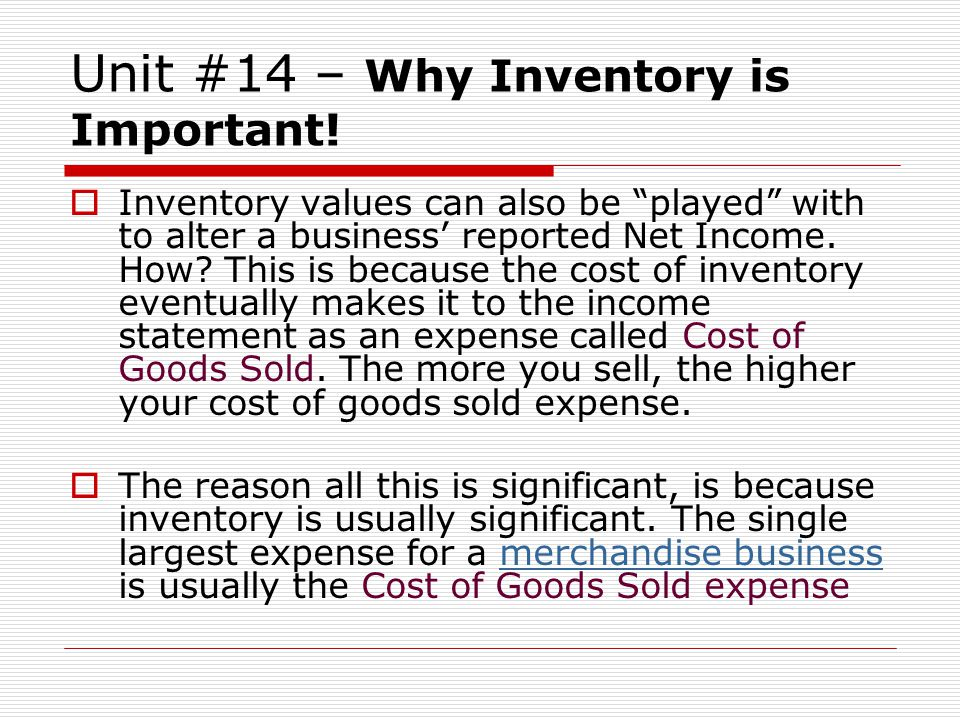 Unit #14 – Why Inventory is Important!