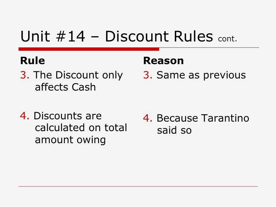 Unit #14 – Discount Rules cont.
