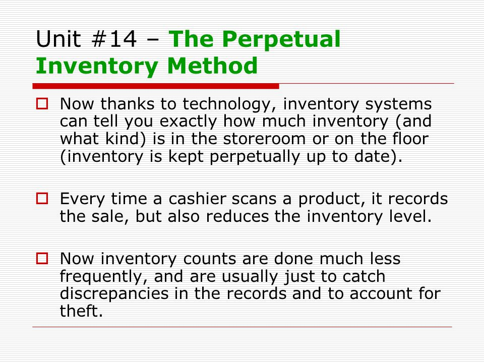 Unit #14 – The Perpetual Inventory Method
