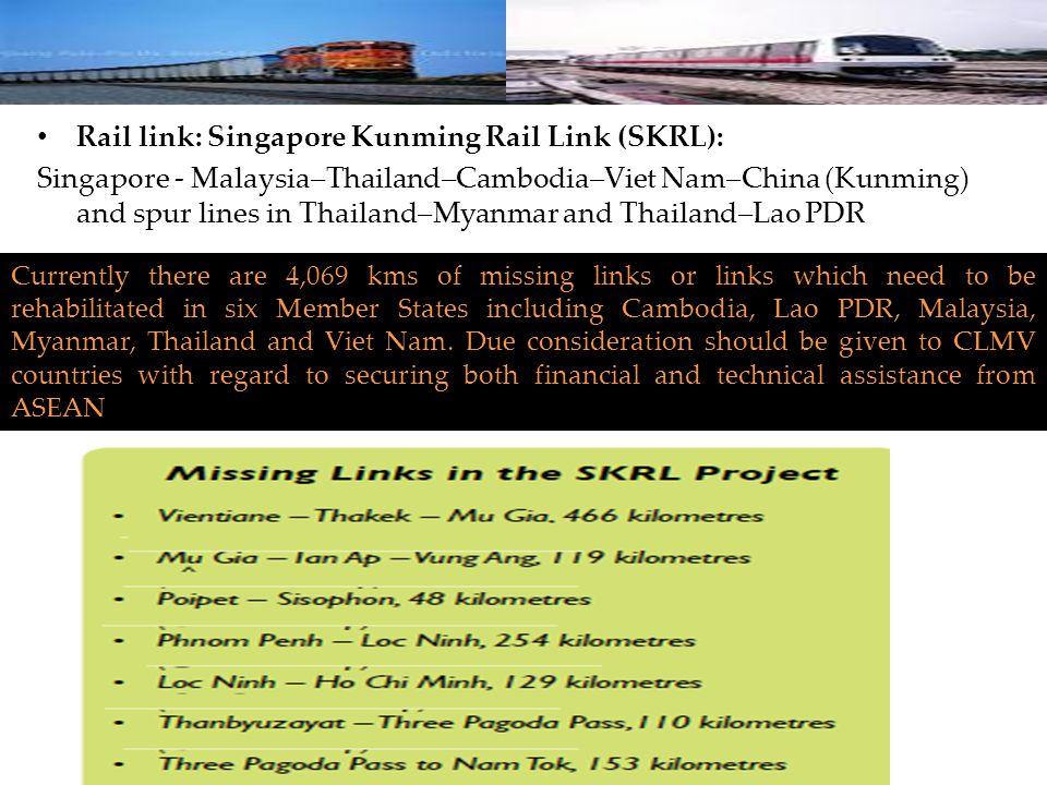 Rail link: Singapore Kunming Rail Link (SKRL):