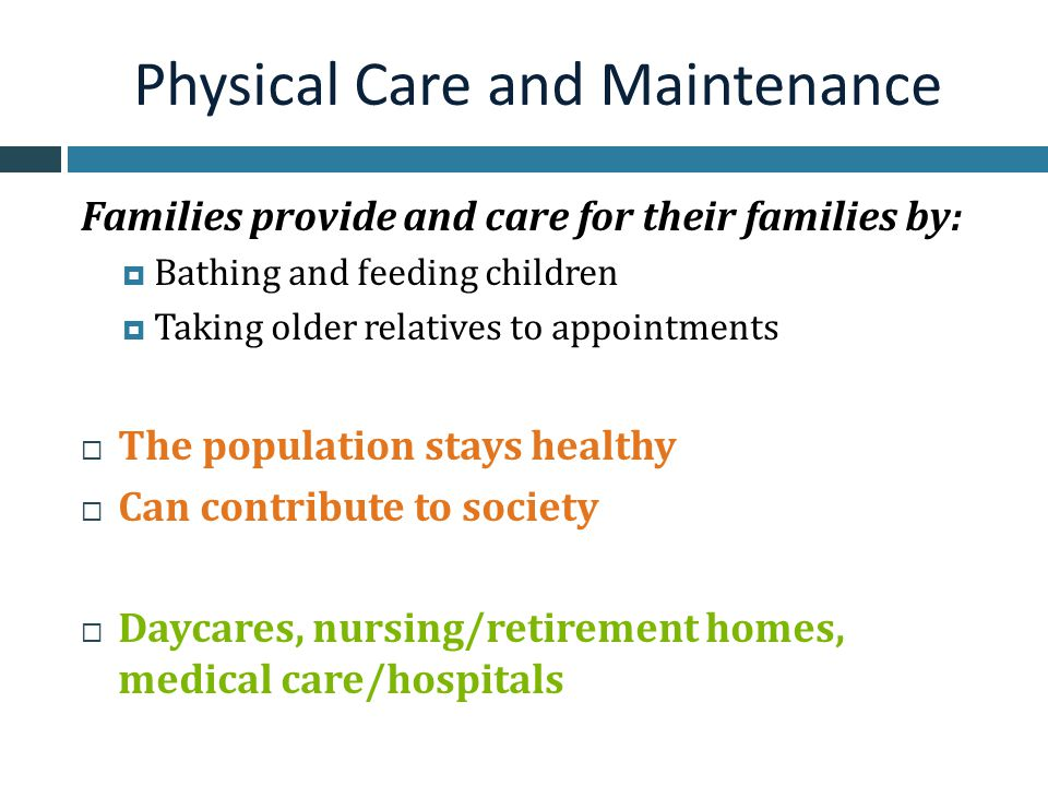 Physical Care and Maintenance