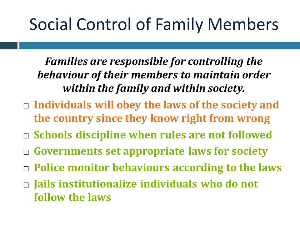 Social Control of Family Members
