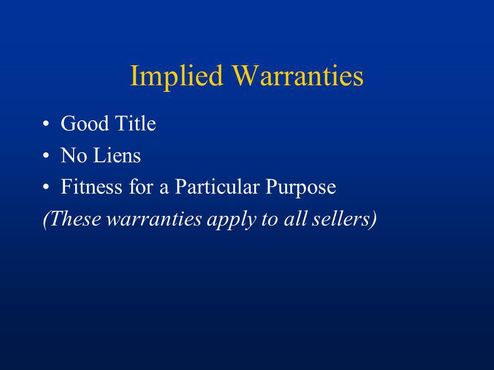 Implied Warranties Good Title No Liens