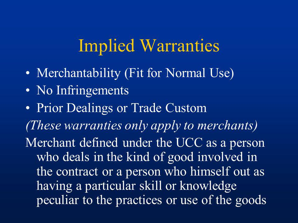 Implied Warranties Merchantability (Fit for Normal Use)