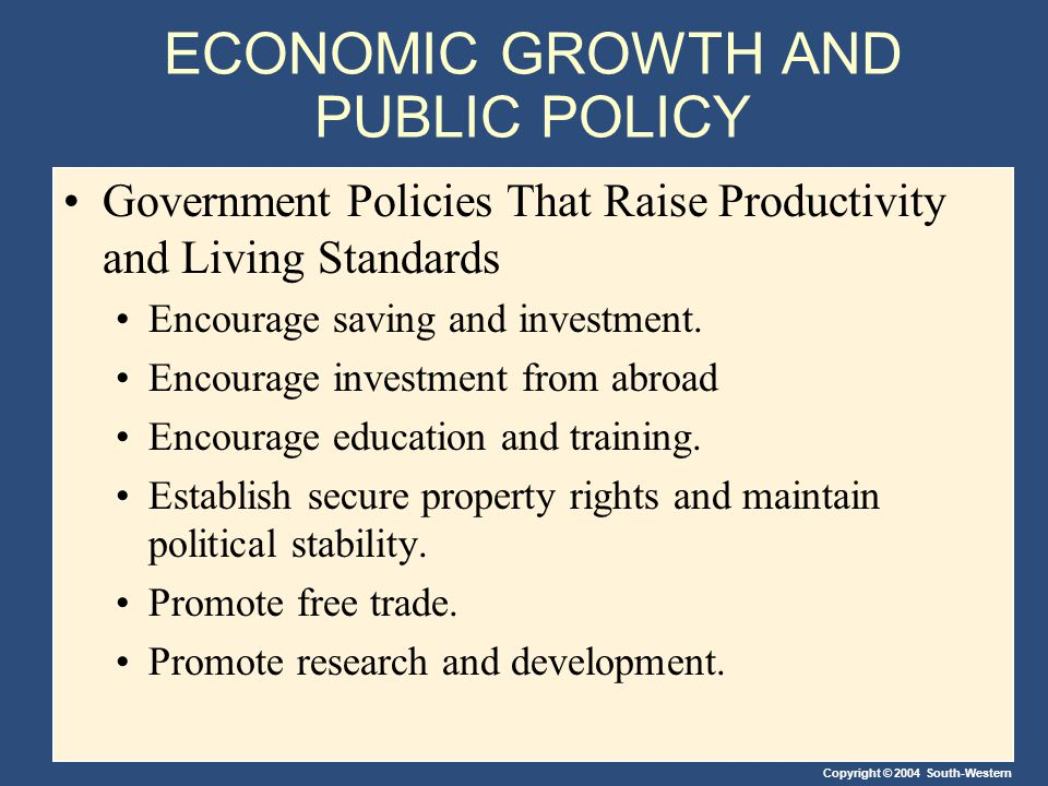 ECONOMIC GROWTH AND PUBLIC POLICY