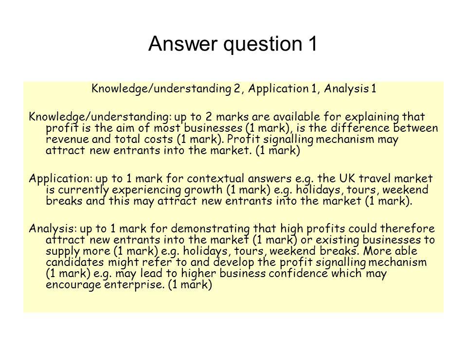 Knowledge/understanding 2, Application 1, Analysis 1