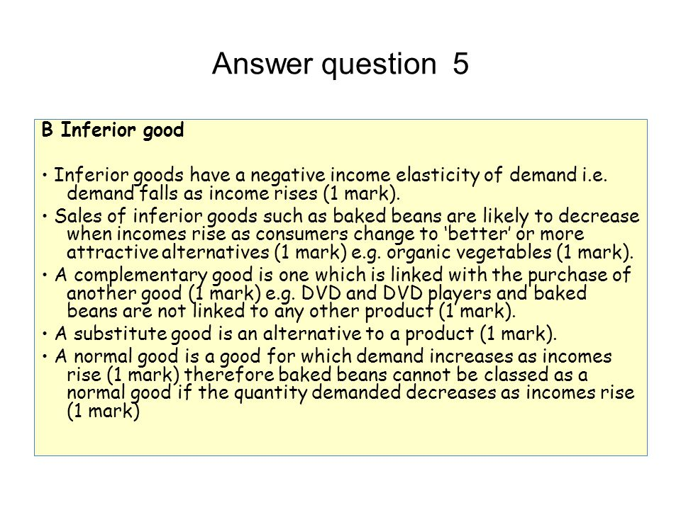 Answer question 5 B Inferior good