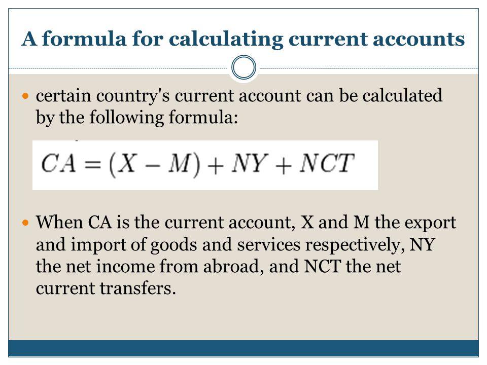 A formula for calculating current accounts
