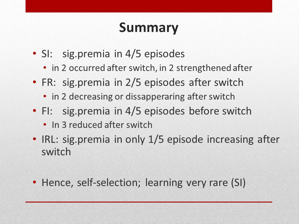 Summary SI: sig.premia in 4/5 episodes