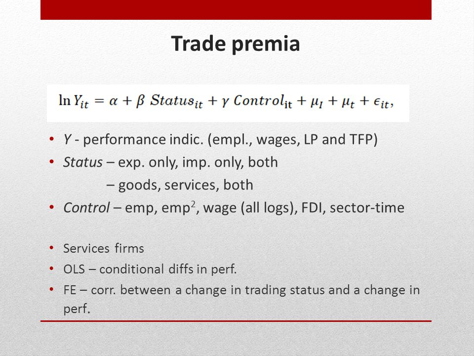 Trade premia Y - performance indic. (empl., wages, LP and TFP)