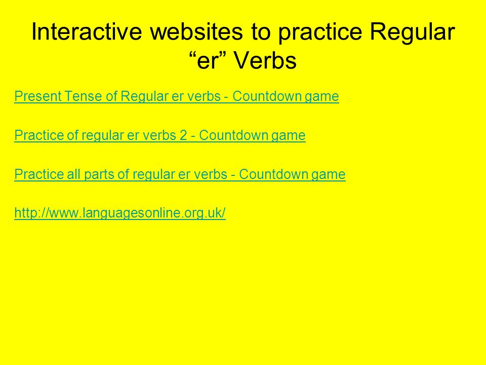 Interactive websites to practice Regular er Verbs