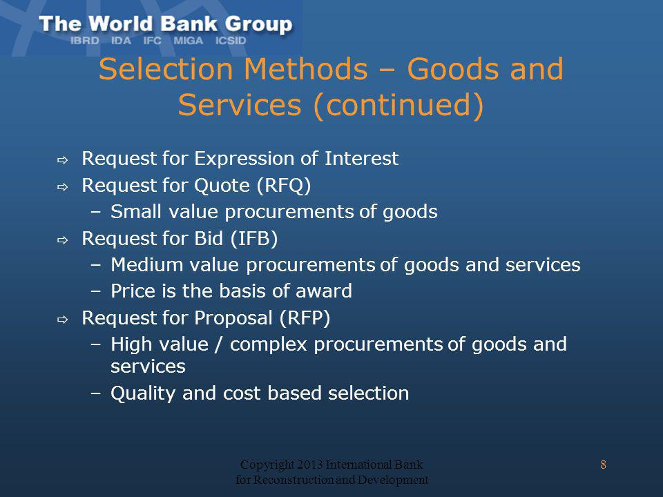 Selection Methods – Goods and Services (continued)