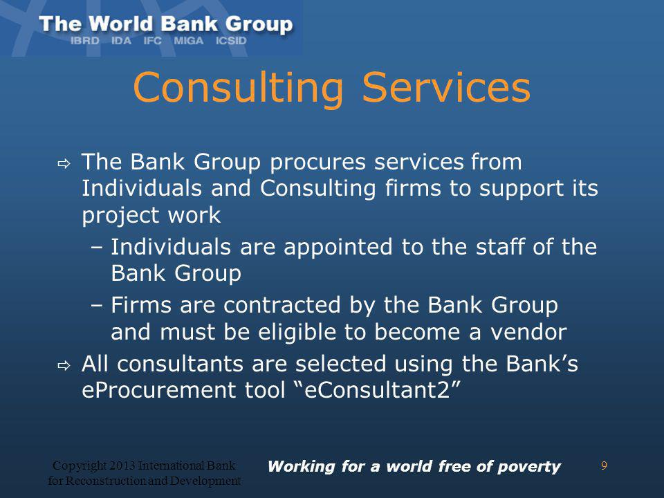 Copyright 2013 International Bank for Reconstruction and Development