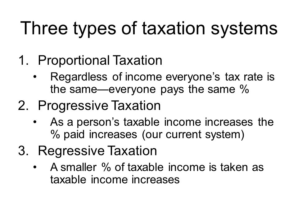 Three types of taxation systems