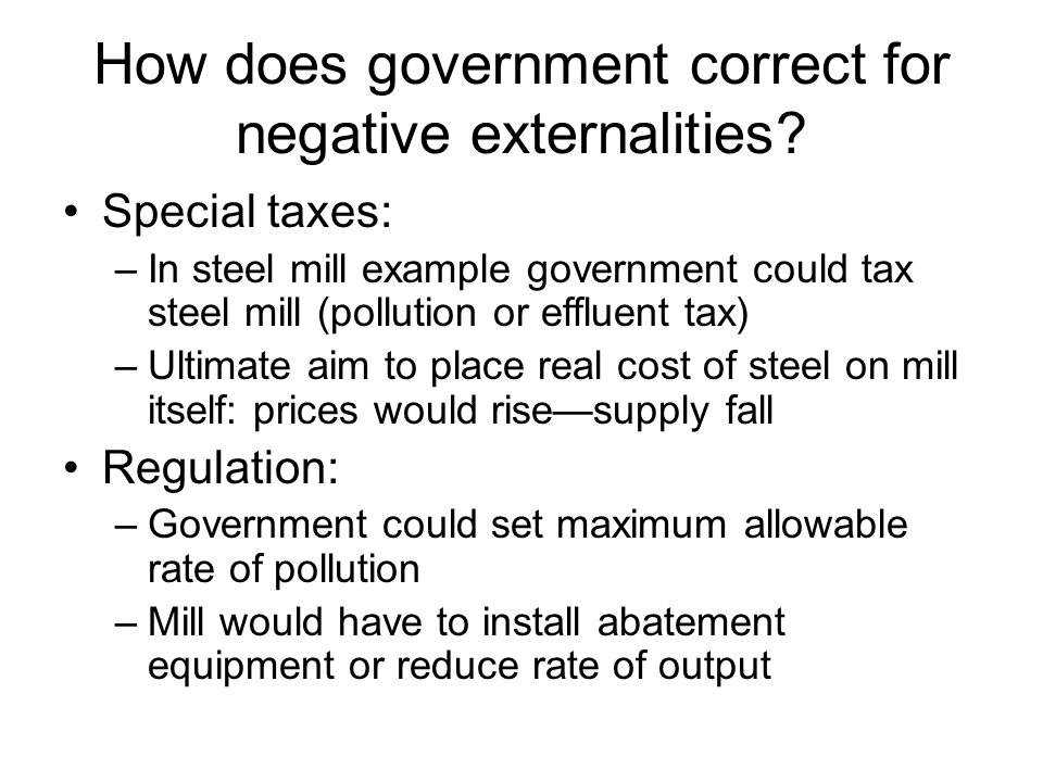 How does government correct for negative externalities