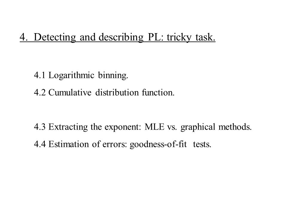 4. Detecting and describing PL: tricky task.
