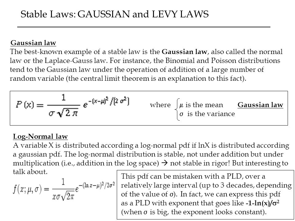 Stable Laws: GAUSSIAN and LEVY LAWS