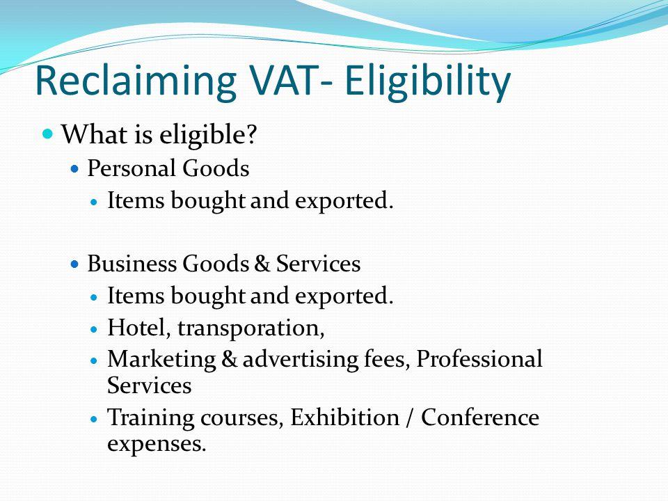 Reclaiming VAT- Eligibility