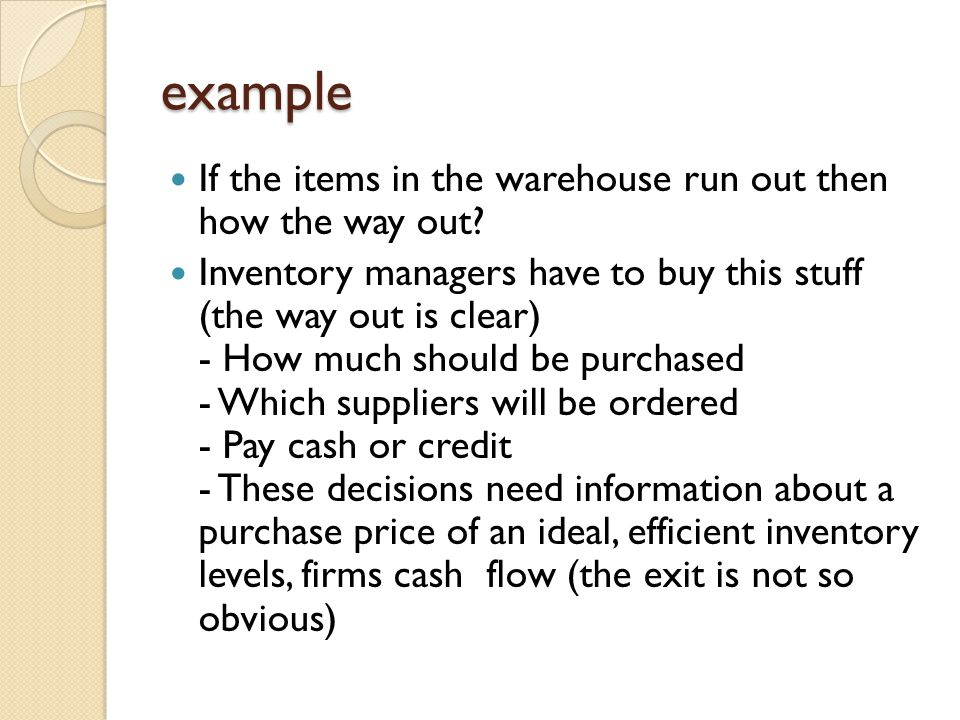 example If the items in the warehouse run out then how the way out