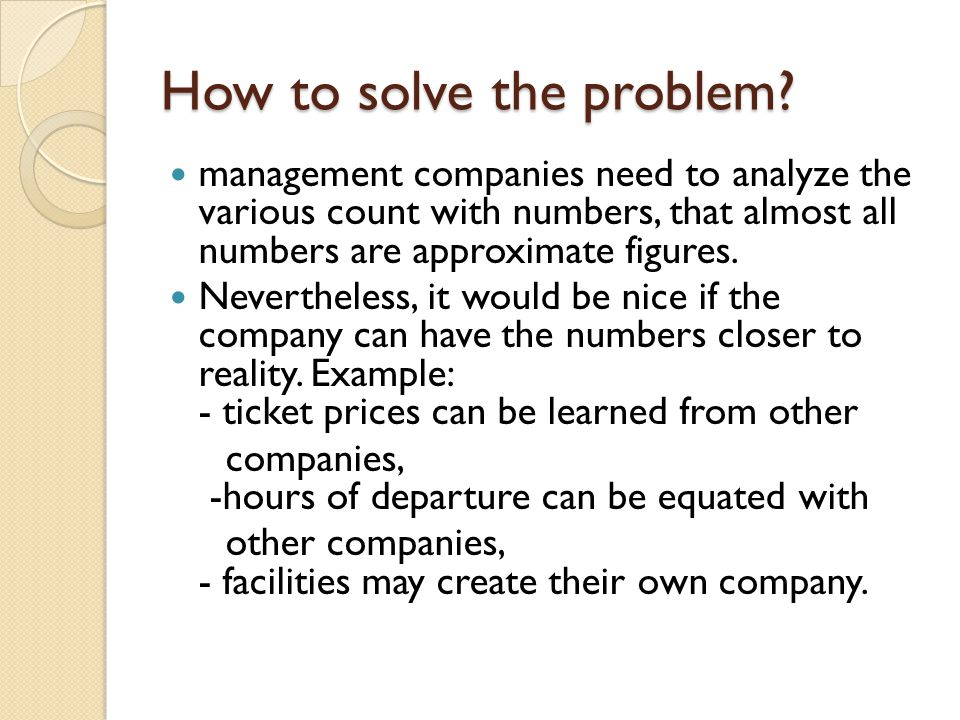 How to solve the problem