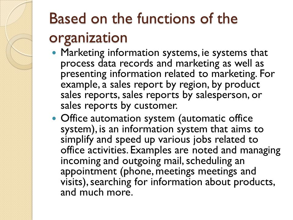 Based on the functions of the organization