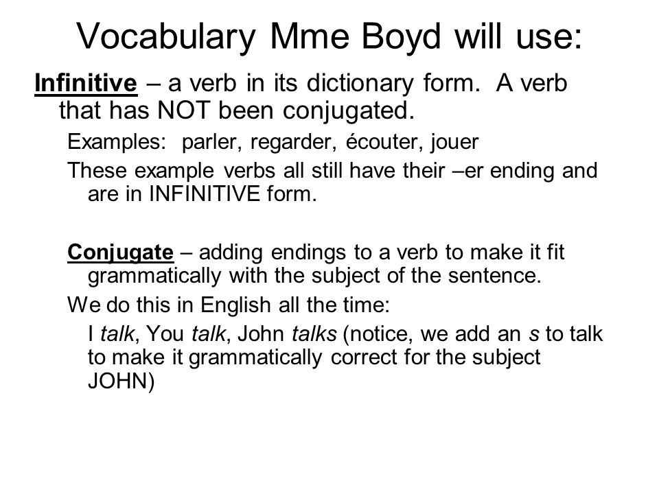 Vocabulary Mme Boyd will use:
