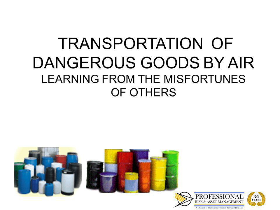 OBJECTIVES To give a brief overview of the requirements for the transport of dangerous goods by air.