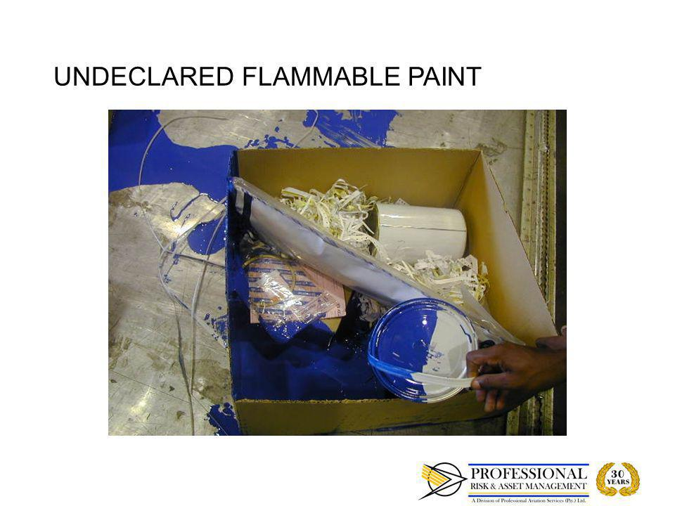 UNDECLARED FLAMMABLE PAINT
