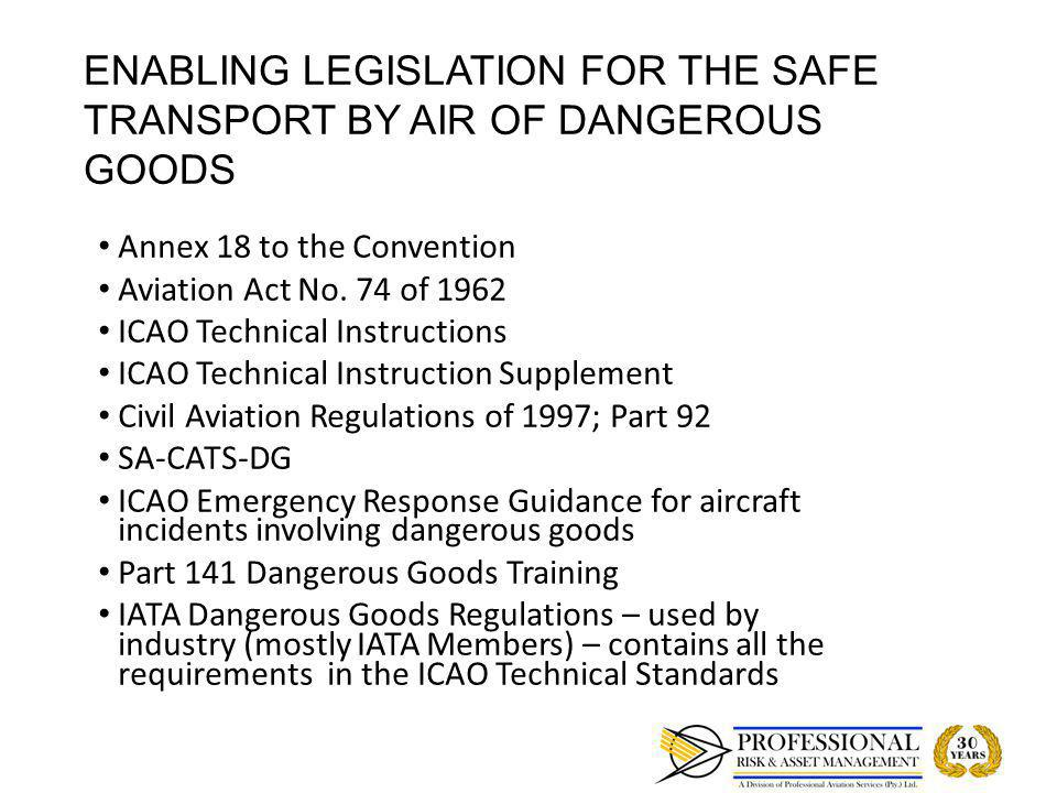 USE OF THE ICAO TECHNICAL INSTRUCTIONS and IATA DGR Manual