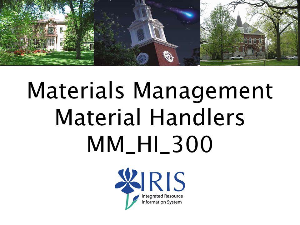 Materials Management Material Handlers