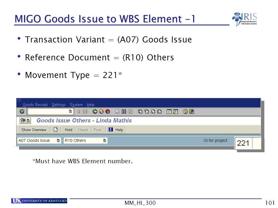 MIGO Goods Issue to WBS Element -1