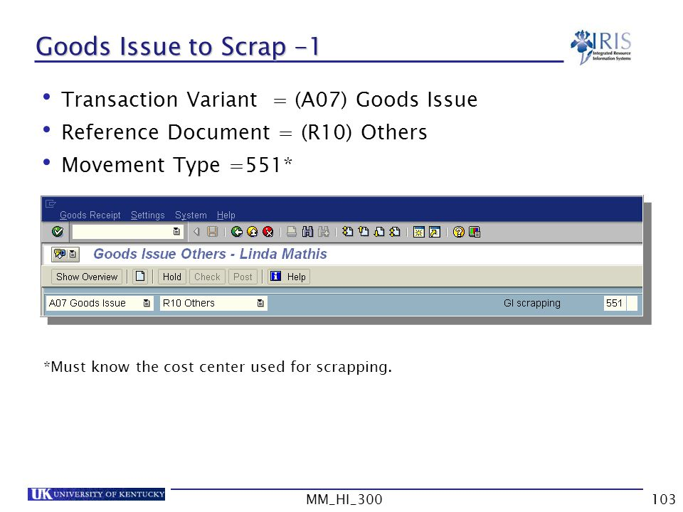 Goods Issue to Scrap -1 Transaction Variant = (A07) Goods Issue
