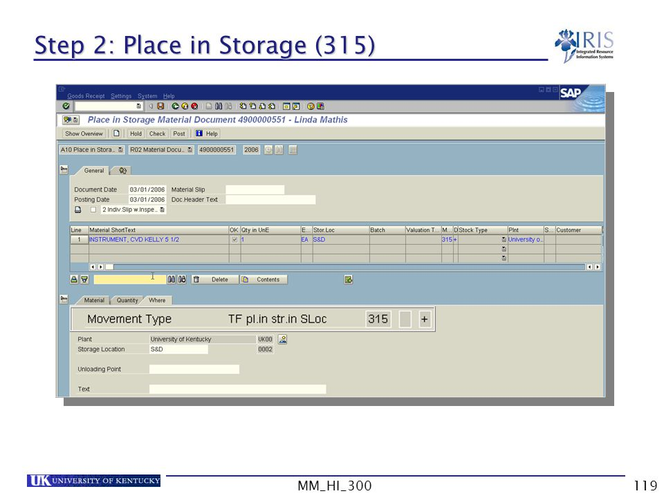 Step 2: Place in Storage (315)