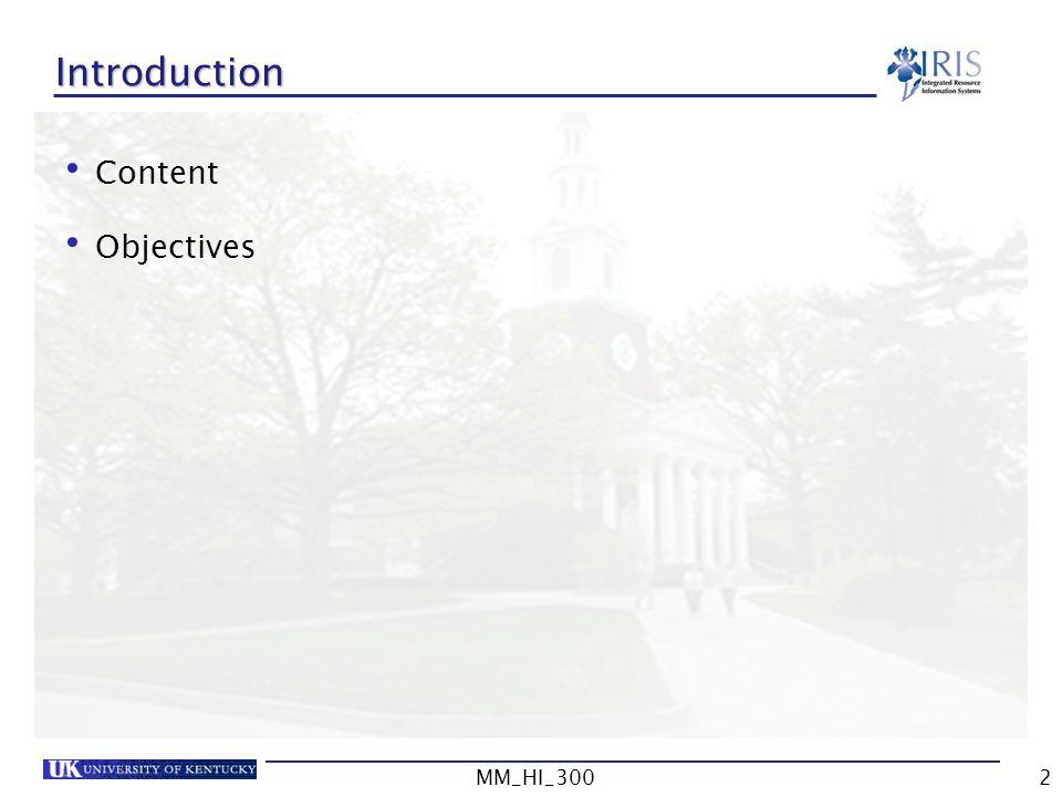 Introduction Content Objectives MM_HI_300 MM_HI_300