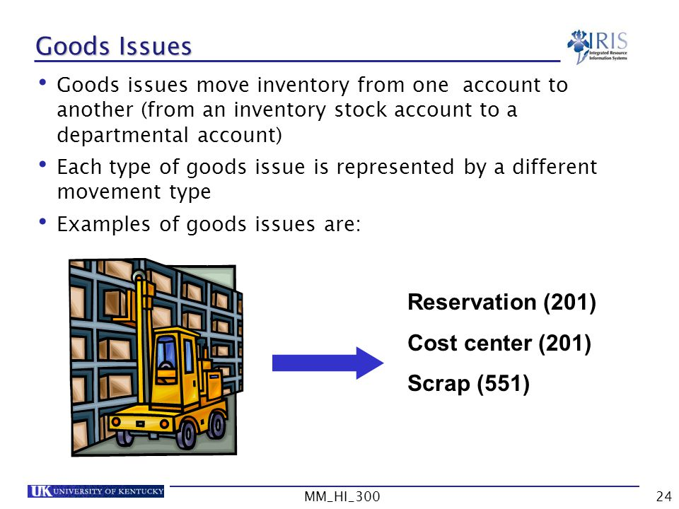 Goods Issues Reservation (201) Cost center (201) Scrap (551)
