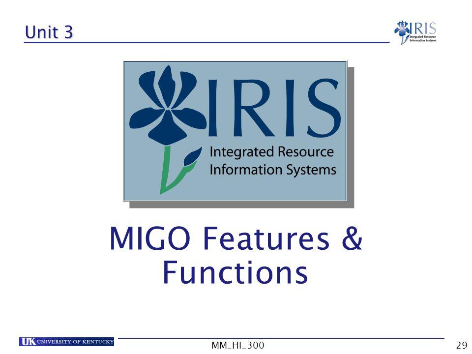 MIGO Features & Functions